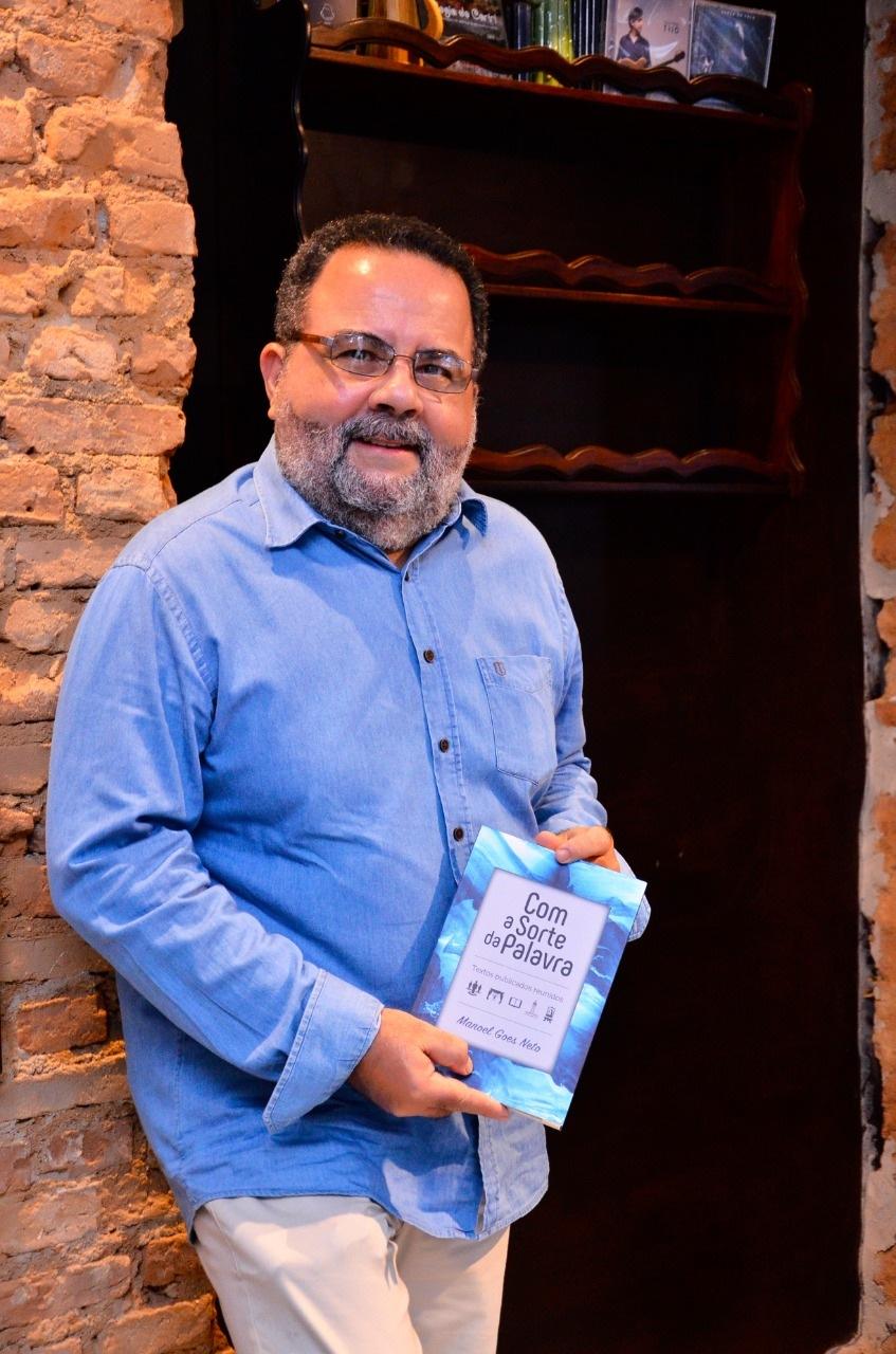 Manoel Goes, lança o seu primeiro livro de crônicas